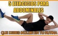 5 ejercicios para abdominales que debes incluir en tu rutina