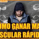 ¿Cómo ganar masa muscular rápido?