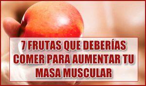 Las 7 frutas que deberías comer para aumentar la masa muscular