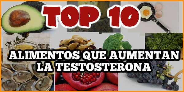 Top 10 alimentos que aumentan la testosterona