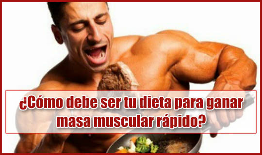 Tu dieta tiene un papel fundamental para que ganes masa muscular de forma rápida