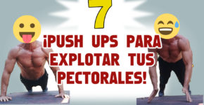 7 Tipos Push ups para explotar los pectorales