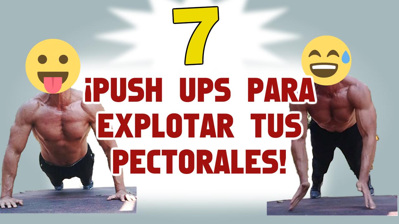 7 Tipos de Push Ups para ¡Explotar tus Pectorales!