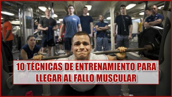 Técnicas de Entrenamiento para llegar al Fallo Muscular
