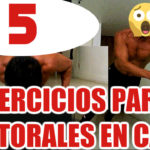 5 Poderosos Ejercicios para hacer Pectorales en Casa