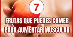 Top 7 frutas que puedes comer para aumentar la masa muscular