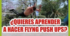 Cómo hacer Flying Push Ups