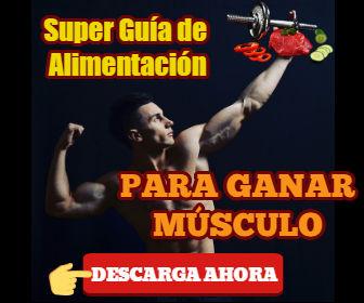 Súper Guía de Alimentación para Ganar Masa Muscular